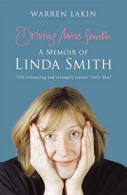Driving Miss Smith: A Memoir of Linda Smith