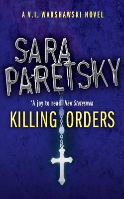 Killing Orders: A V.I. Warshawski Novel
