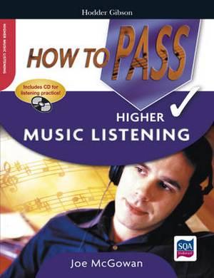 How to Pass Higher Music Listening