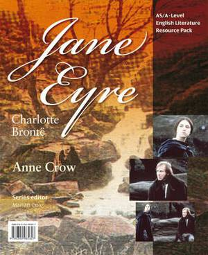 AS/A-Level English Literature: Jane Eyre Teacher Resource Pack (+CD)