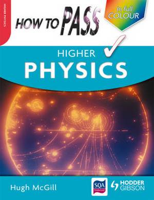 How to Pass Higher Physics
