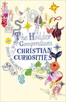 The Hodder Compendium of Christian Curiosities