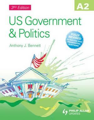 A2 US Government & Politics Textbook