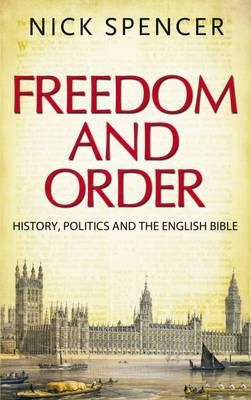 Freedom and Order: History, Politics and the English Bible