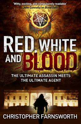 Red, White, and Blood: The President's Vampire 3
