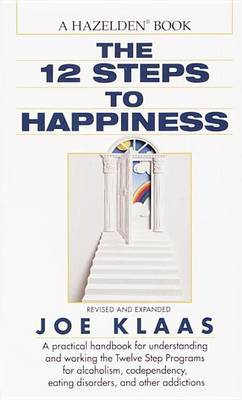 Twelve Steps to Happiness