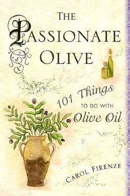 Passionate Olive, the
