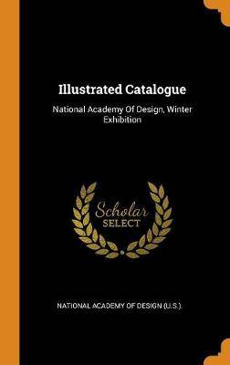 Illustrated Catalogue: National Academy of Design, Winter Exhibition