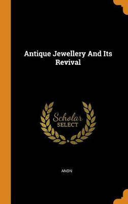 Antique Jewellery and Its Revival