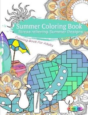 Summer Coloring Book Stress Relieving Summer Designs