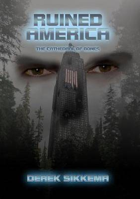 Ruined America: The Cathedral of Bones