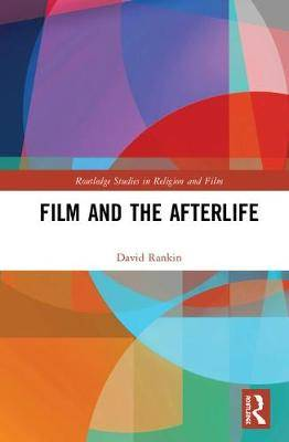 Film and the Afterlife