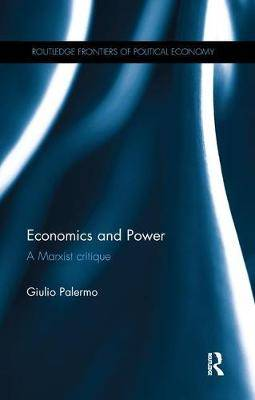 Economics and Power: A Marxist Critique