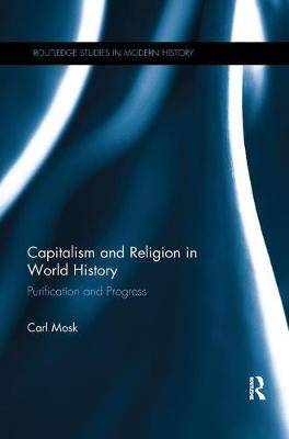 Capitalism and Religion in World History: Purification and Progress