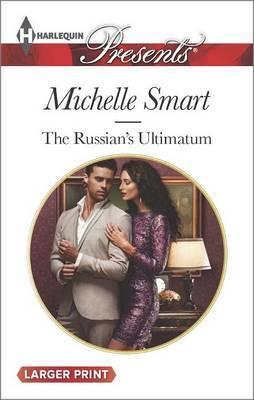 The Russian's Ultimatum