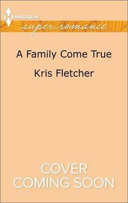 A Family Come True