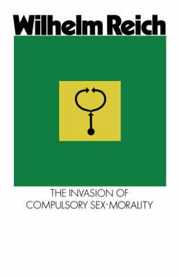 The Invasion of Compulsory Sex-Morality