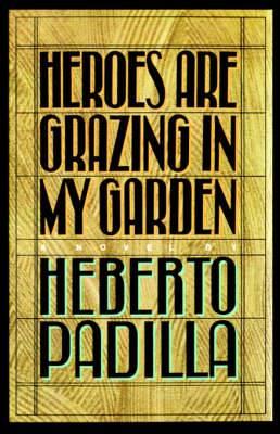 Heroes Are Grazing in My Garden