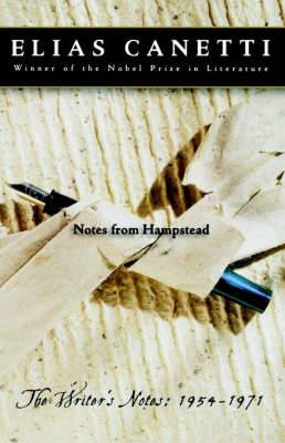 Notes from Hampstead: The Writer's Notes: 1954-1971