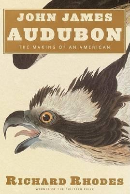 Audubon: The Making of an American