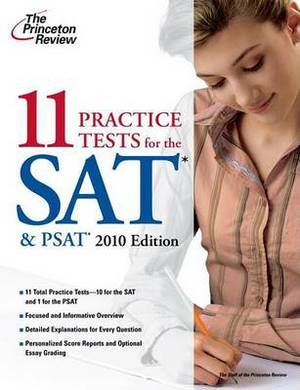 The Princeton Review 11 Practice Tests for the SAT & PSAT