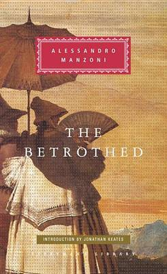 The Betrothed: A Tale of XVII Century Man