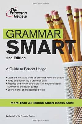 Princeton Review: Grammar Smart 2nd