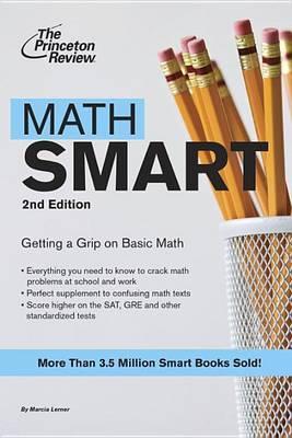 Princeton Review: Math Smart 2nd