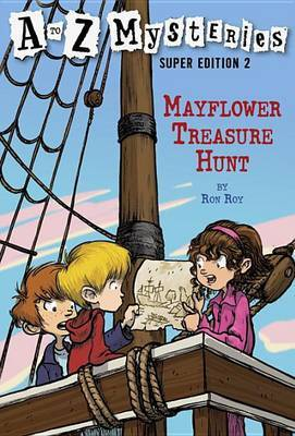 A to Z Mysteries Super Edition No2: Mayflower Treasure Hunt