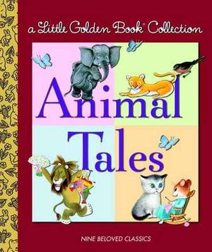 Animal Tales: Nine Beloved Classics