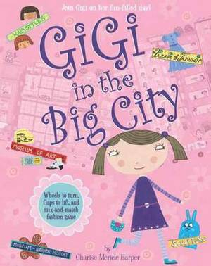 Gigi in the Big City: Join Gigi on Her Fun-filled Day!