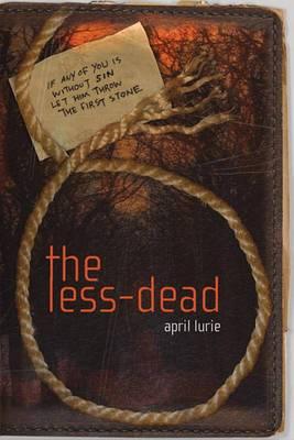 The Less-Dead