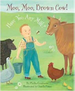Moo, Moo Brown Cow! Have You Any Milk?
