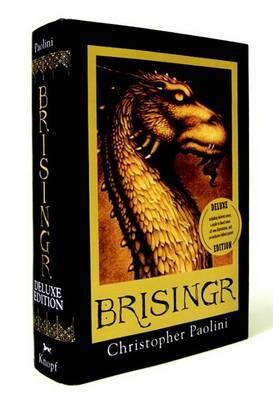 Brisingr or the Seven Promises of Eragon Shadeslayer and Saphira Bjartskular