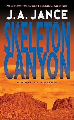 Skeleton Canyon: A Joanna Brady Mystery