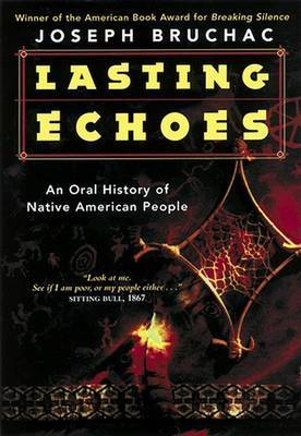 Lasting Echoes: An Oral Histry of Native American People