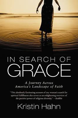 In Search of Grace: A Journey Across America's Landscape of Faith