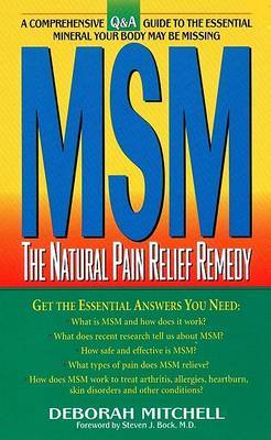 MSM: The Natural Pain Relief Remedy
