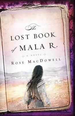 The Lost Book of Mala R.
