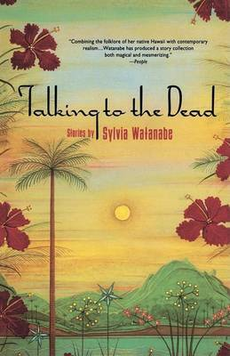Talking to the Dead and Other Stories