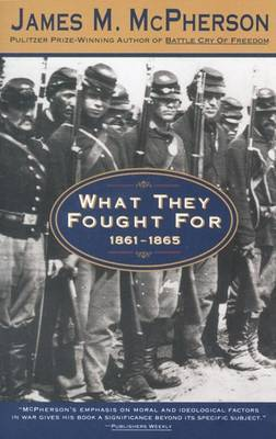 What They Fought for 1861-1865