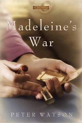 Madeleine's War: A Novel