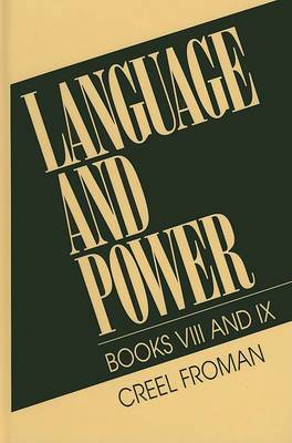 Language and Power: Bks. VIII and IX