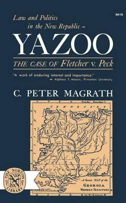 Yazoo: The Case of Fletcher V. Peck