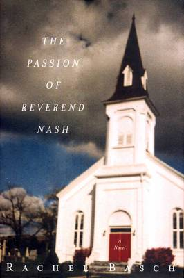 The Passion of Reverend Nash: A Novel