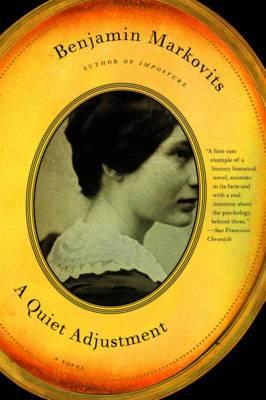 A Quiet Adjustment: A Novel