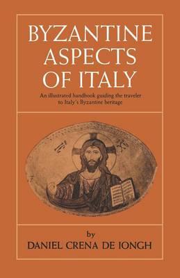 Byzantine Aspects of Italy