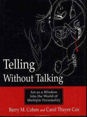 Telling without Talking: Art as a Window into the World of Multiple Personality