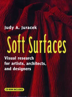 Soft Surfaces: Visual Research for Artists, Architects and Designers