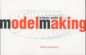 Model Making: A Basic Guide